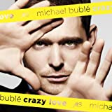 MICHAEL BUBLE-CRAZY LOVE