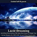 Lucid Dreaming Guided Self Hypnosis: Astral Dream Sleep Awareness with Bonus Drum Journey & Solfeggio Tones  by Anna Thompson Narrated by Anna Thompson