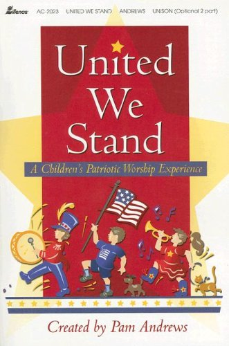 United We Stand: A Children's Patriotic Worship Experience