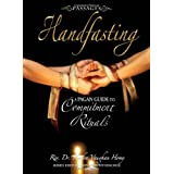 Passages Handfasting: A Pagan Guide to Commitment Rituals ~ Kendra Vaughan Hovey