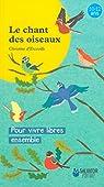 Le chant des oiseaux par  Erceville