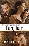 Familiar (Corduroy County Coven Book 1)