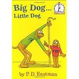 Big Dog...Little Dog (Beginner Books(R)) ~ P. D. Eastman