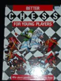 Better Chess for Young Players