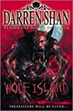 Darren Shan Wolf Island (The Demonata, Book 8) by Shan, Darren (2009)