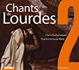 echange, troc  - Chants De Lourdes /Vol.2 : Chants Eucharistiques - Chants A La Vierge Marie