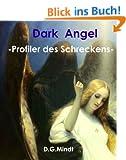 DARK ANGEL      -Profiler des Schreckens-