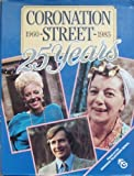 Coronation Street:  25 Years (0887942318) by Graham Nown