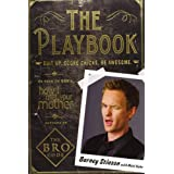 The Playbook: Suit Up. Score Chicks. Be Awesomeby Barney Stinson