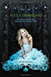 9780373210589: Alice in Zombieland (White Rabbit Chronicles, Book 1)