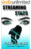 Streaming Stars (Transcender Trilogy Book 2)