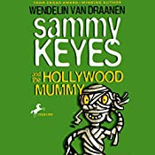 Sammy Keyes and the Hollywood Mummy | Wendelin Van Drannen