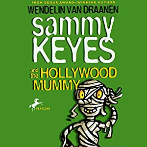 Sammy Keyes and the Hollywood Mummy Audiobook