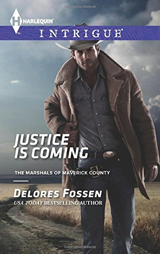 Image of Justice is Coming (Harlequin Intrigue\The Marshals of Maverick County)