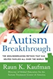img - for Autism Breakthrough: The Groundbreaking Method That Has Helped Families All Over the World book / textbook / text book