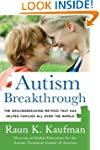 Autism Breakthrough: The Groundbreaki...