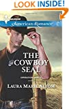 The Cowboy SEAL (Harlequin American Romance\Operation: Family)
