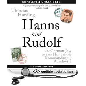 Hanns and Rudolf: The German Jew and the Hunt for the Kommandant of Auschwitz (Unabridged)