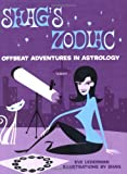 Shags Zodiac: Offbeat Adventures in Astrology