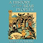 A History of the Arab Peoples | Albert Hourani