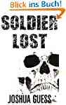 Soldier Lost: A Short Story (English...