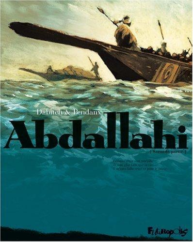 Abdallahi (2) : Traversée d'un désert. 2