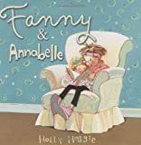 Fanny & Annabelle (031616688X) by Hobbie, Holly