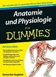 Anatomie und Physiologie f�r Dummies