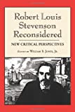 Robert Louis Stevenson Reconsidered: New Critical Perspectives