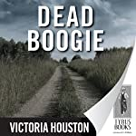 Dead Boogie: A Loon Lake Fishing Mystery, Book 7 (       UNABRIDGED) by Victoria Houston Narrated by Jennifer Van Dyck