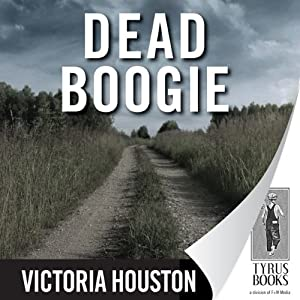Dead Boogie: A Loon Lake Fishing Mystery, Book 7 | [Victoria Houston]