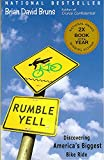 Rumble Yell: Discovering Americas Biggest Bike Ride