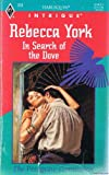In Search of the Dove (Harlequin Intrigue, No. 305, The Peregrine Connection) (0373223056) by Rebecca York