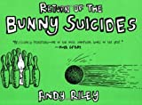 The Return of the Bunny Suicides (0452286239) by Andy Riley