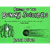 The Return of the Bunny Suicides ~ Andy Riley
