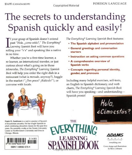 The Everything Learning Spanish Book: Speak, Write and Understand Basic Spanish in No Time (The Everything Series)