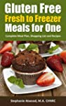 Freezer Meals: Gluten Free Meals for...