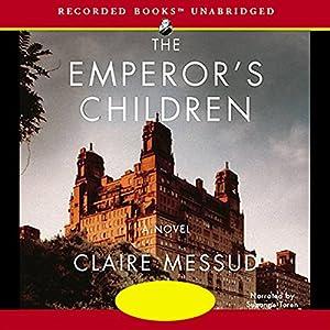 The Emperor's Children Hörbuch