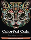 img - for Colorful Cats: 30 Best Stress Relieving Cats Designs (Adult Coloring Books) book / textbook / text book