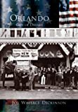 img - for Orlando, City of Dreams (The Making of America: Florida) book / textbook / text book