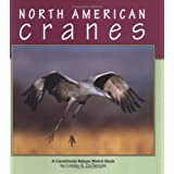 North American Cranes (Nature Watch (Lerner)) ~ Lesley A. DuTemple