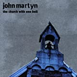The Church With One Bell By John Martyn (1998-03-02)