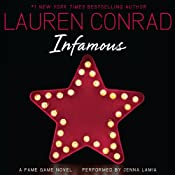 Infamous: A Fame Game Novel, Book 3 | Lauren Conrad