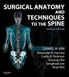img - for Surgical Anatomy and Techniques to the Spine: Expert Consult - Online book / textbook / text book