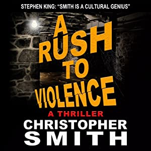 A Rush to Violence: Book Five in the Fifth Avenue Series | [Christopher Smith]