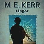 Linger | M.E. Kerr