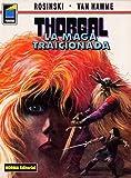 Thorgal vol. 1: la maga traicionada / The Sorceress Betrayed (1594970068) by Hamme, Jean