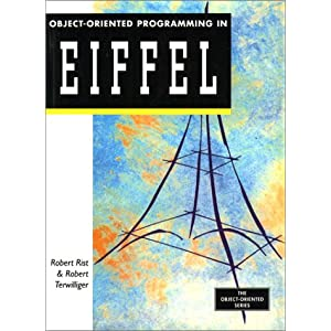 Object Oriented Programming in Eiffel (Object-Oriented Series)