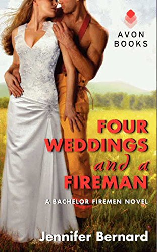 Image of Four Weddings and a Fireman: A Bachelor Firemen Novel (Bachelor Firemen of San Gabriel)