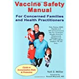 Vaccine Safety Manual for Concerned Families and Health Practitionersby Russell L. Blaylock